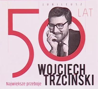 http://irenajarocka.pl/webdocs/image/2019/KG/CD-okladka-Wojciech-Trzcinski-Jubileusz-50.jpeg