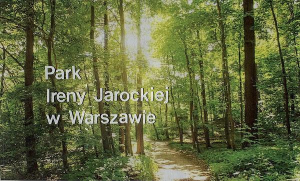 http://irenajarocka.pl/webdocs/image/2021/KG/Park-im-Ireny-Jarockiej-plakat-4.jpeg
